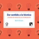 Martín Parselis Dar sentido a la técnica