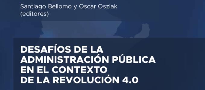 DESAFÍOS DE LA ADMINISTRACIÓN PÚBLICA EN EL CONTEXTO DE LA REVOLUCIÓN 4.0